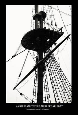 Photograph - Amsterdam Posters. Mast Of Sail Boat by Jenny Rainbow
