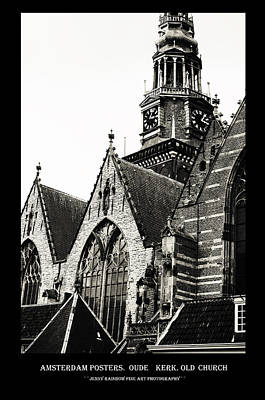Photograph - Amsterdam Posters. Oude Kerk. Old Church  by Jenny Rainbow