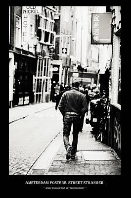 Photograph - Amsterdam Posters. Street Stranger by Jenny Rainbow