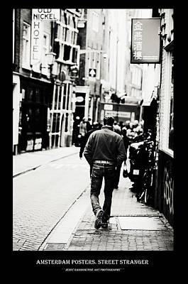 Photograph - Amsterdam Posters. Street Stranger by Jenny Rainbow