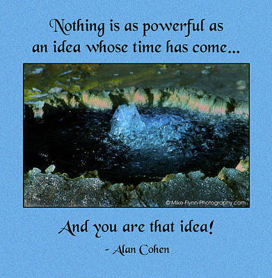 An Idea Whose Time Has Come Art Print