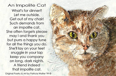 Mixed Media - An Impolite Cat by Patricia Walter