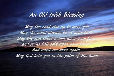 Photograph - An Old Irish Blessing #2 by Aidan Moran