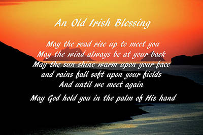 Photograph - An Old Irish Blessing #1 by Aidan Moran