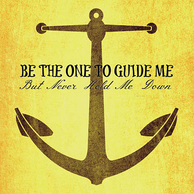 Independence Art Mixed Media - Anchor Guide Me V2 by Brandi Fitzgerald