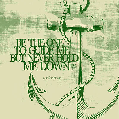 Independence Art Mixed Media - Anchor Guide Me V3 by Brandi Fitzgerald