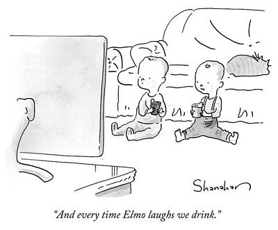 Drawing - And Every Time Elmo Laughs We Drink by Danny Shanahan