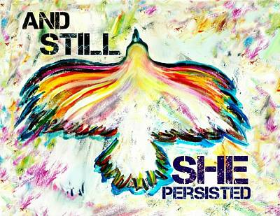 And Still She Persisted Art Print