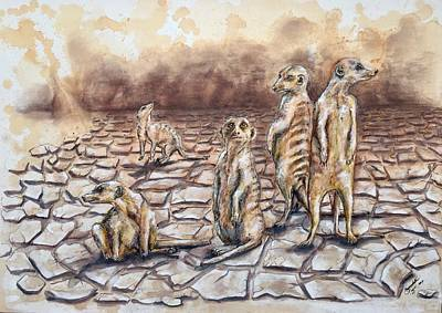 Meerkat Mixed Media - And The Dust Came by Bernadette Taylor