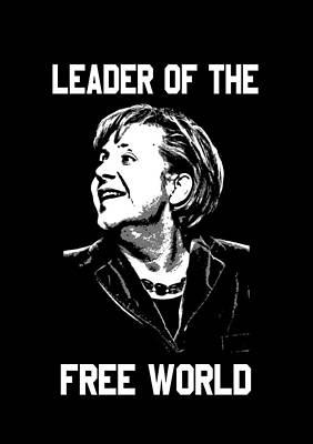 Democratic Mixed Media - Angela Merkel Leader Of The Free World by Otis Porritt