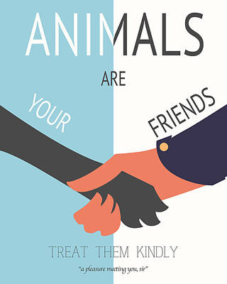 Public Administration Digital Art - Animals Are Your Friends by Finlay McNevin