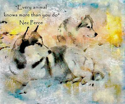 Painting - Animals Know More Nez Perce by Barbara Chichester