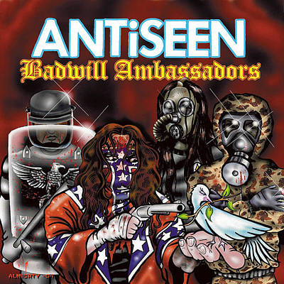 Antiseen - Badwill Ambassadors Cover Art Print by Ryan Almighty
