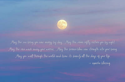 Coastal Quote Wall Art - Photograph - Apache Blessing Harvest Moon 2016 by Terry DeLuco