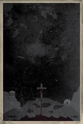 Digital Art - Apostles' Creed 3 - Crucifixion by Jason Custer
