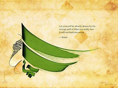 Arabic Calligraphy - Rumi - Strange Pull Print by Khawar Bilal