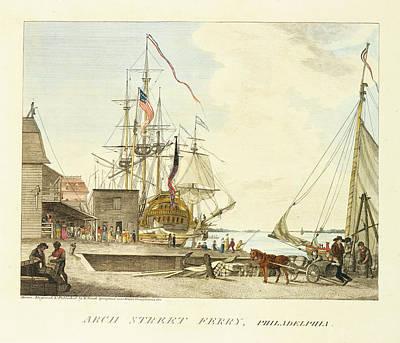 Philadelphia Street Drawing - Arch Street Ferry Philadelphia by William Russell Birch
