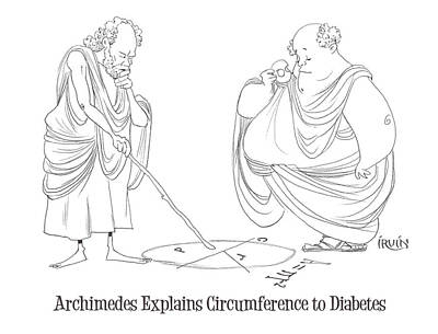 Archimedes Explains Circumference To Diabetes Art Print by Trevor Irvin