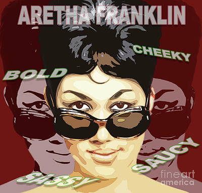 Painting - Aretha Franklin Bold Cheeky Sassy Saucy by Reggie Duffie