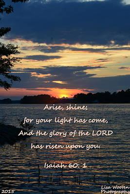 Photograph - Arise Shine Isaiah 60 1 by Lisa Wooten