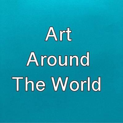 Painting - Art Around The World by Darice Machel McGuire