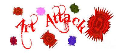 Digital Art - Art Attack  by Marianne NANA Betts