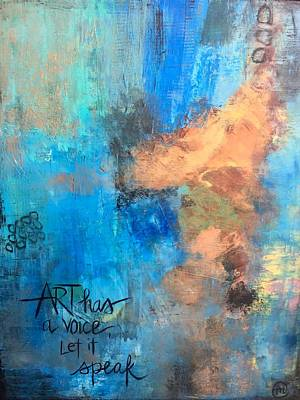 Painting - Art Has A Voice... by Monica Martin