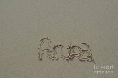 Photograph - Aruba Written In The Damp Beach Sand  by DejaVu Designs