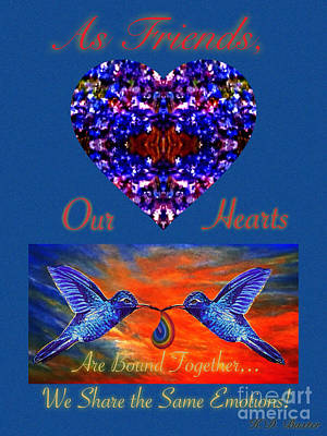 As Friends Our Hearts Are Bound Together We Share The Same Emotions Art Print