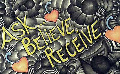 Charcoal Mixed Media - Ask, Believe, Receive by Laurie Cairone