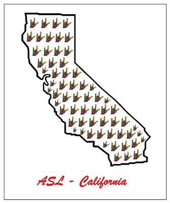 Asl California Art Print