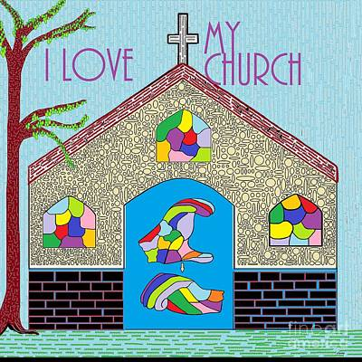 Signed Painting - Asl I Love My Church by Eloise Schneider