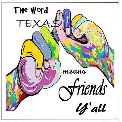 Friend Painting - Asl Texas Means Friend by Eloise Schneider