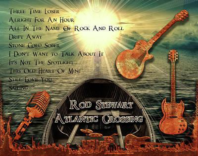 Rock And Roll Digital Art - Atlantic Crossing by Michael Damiani