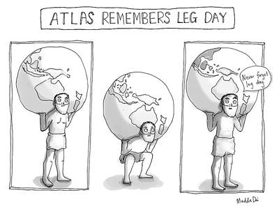 Ancient Drawing - Atlas Remembers Leg Day by Maddie Dai