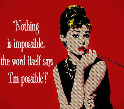 Audrey Hepburn Mixed Media - Audrey Hepburn Quote by Dan Sproul
