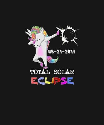 Solar Eclipse Digital Art - August 21 Solar Total Eclipse Funny Dabbing Unicorn by Tanya Soh