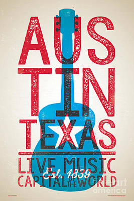 University Wall Art - Digital Art - Austin Poster - Texas - Live Music by Jim Zahniser