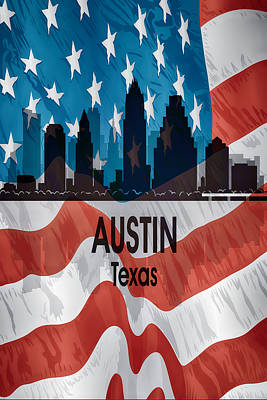 Digital Art - Austin Tx American Flag Vertical by Angelina Vick