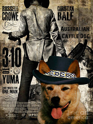 Painting - Australian Cattle Dog Art Canvas Print - 3 10 To Yuma  Movie Poster by Sandra Sij