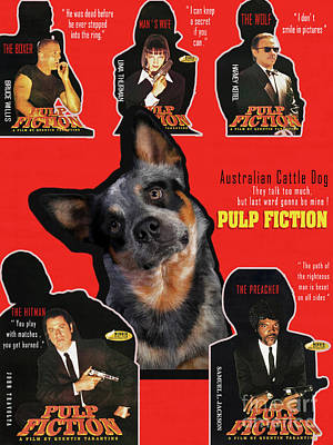 Painting - Australian Cattle Dog Art Canvas Print - Pulp Fiction  Movie Poster by Sandra Sij