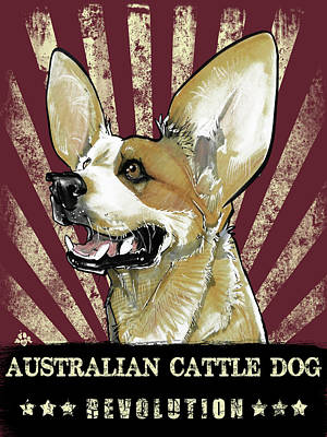 Cattle Dog Drawing - Australian Cattle Dog Revolution by John LaFree