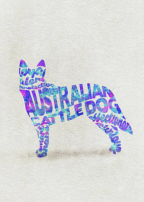 Australian Cattle Dog Watercolor Painting / Typographic Art Art Print