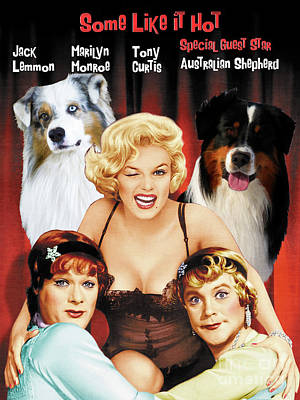 Painting - Australian Shepherd Art -  Some Like It Hot Movie Poster by Sandra Sij