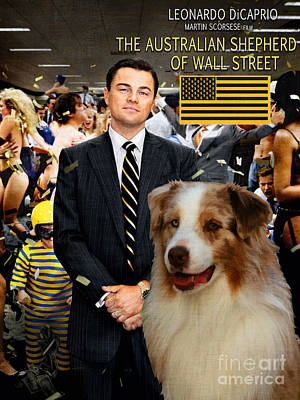 Painting - Australian Shepherd Art -  The Wolf Of Wall Street Movie Poster by Sandra Sij
