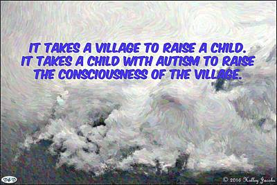Photograph - Autism Raises Consciousness by Holley Jacobs