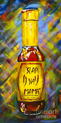 Painting - Awesome Sauce - Slap Ya Mama by Dianne Parks