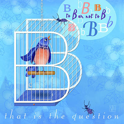 B Is For Bird And Birdcage  Art Print