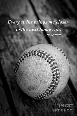 Babe Ruth Baseball Quote Print by Edward Fielding