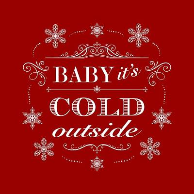 Snowstorm Digital Art - Baby It's Cold Outside by Antique Images